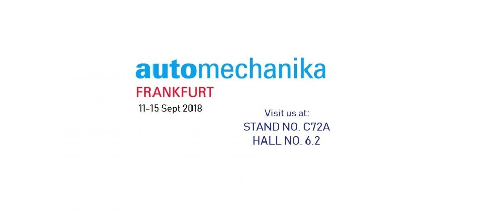 Visit us at Stand no. C72A, Hall no. 6.2 at Automechanika Frankfurt 2018, Germany